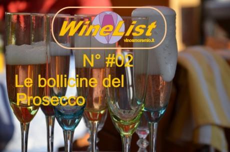 Anteprima WineList #02 : Le Bollicine del Prosecco – Mionetto Prosecco Treviso DOC extra dry –