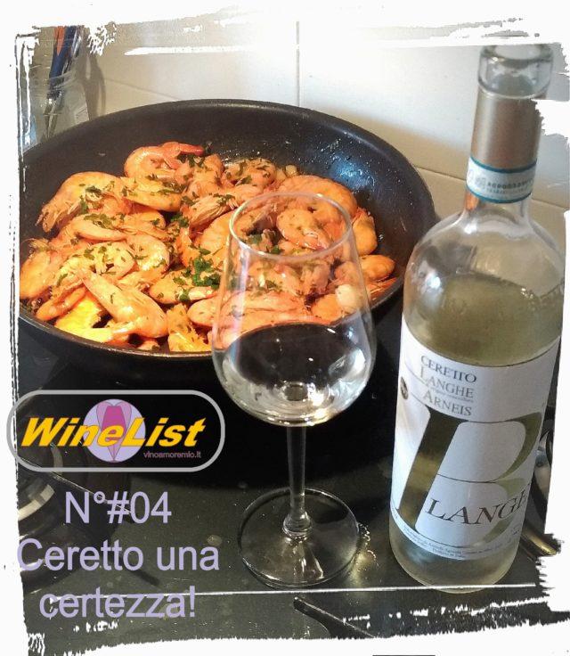 WineList N°#04 – Ceretto una certezza! – Un' affermazione tratta da una conversazione esilarante.